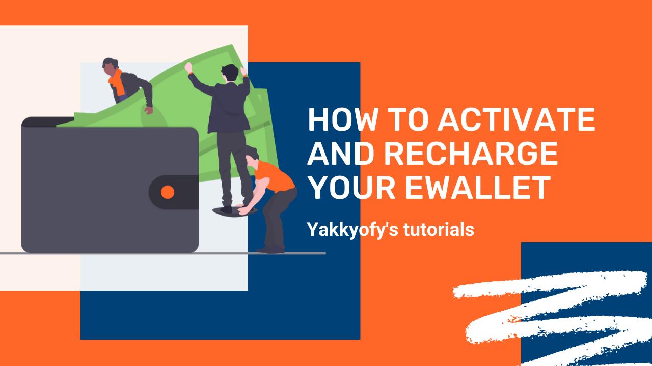 Come attivare e ricaricare il tuo eWallet