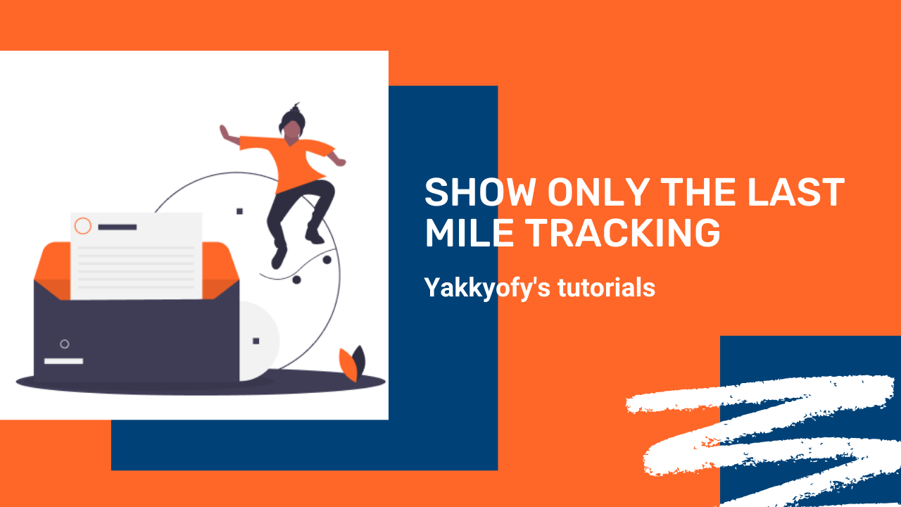 Show only the Last Mile Tracking of your dropshipping parcels