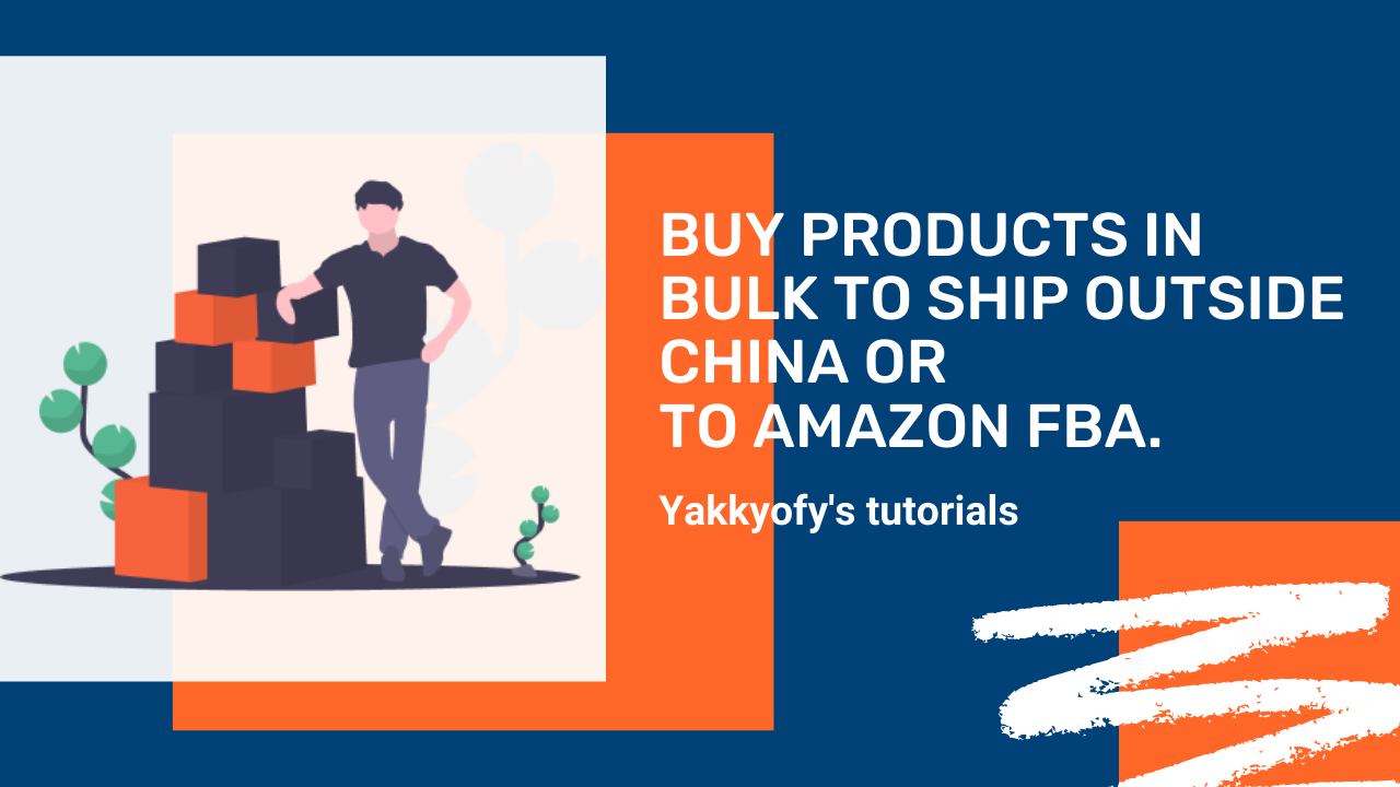 How to buy Wholesale products to ship outside China or to Amazon FBA