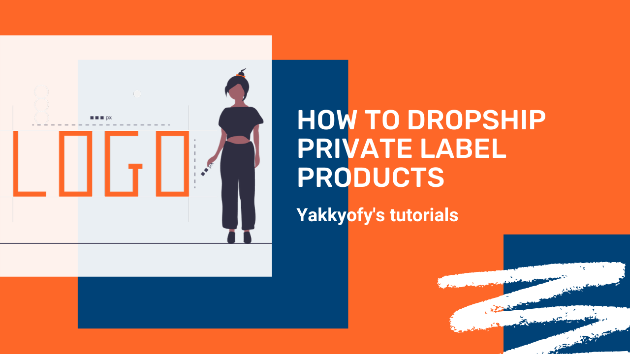 How to dropship Private Label Products with Yakkyofy
