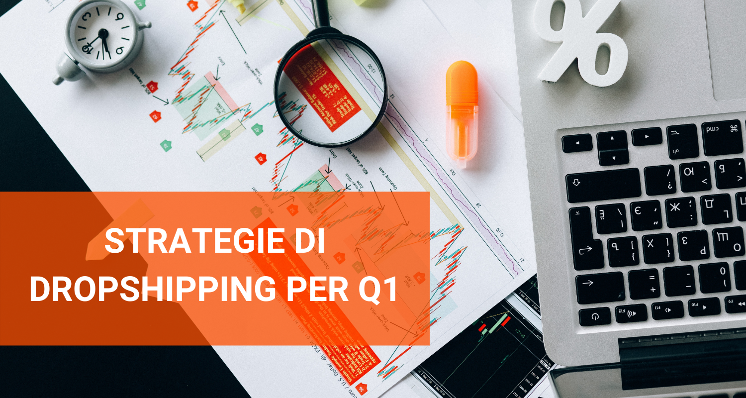 strategie di dropshipping per q1
