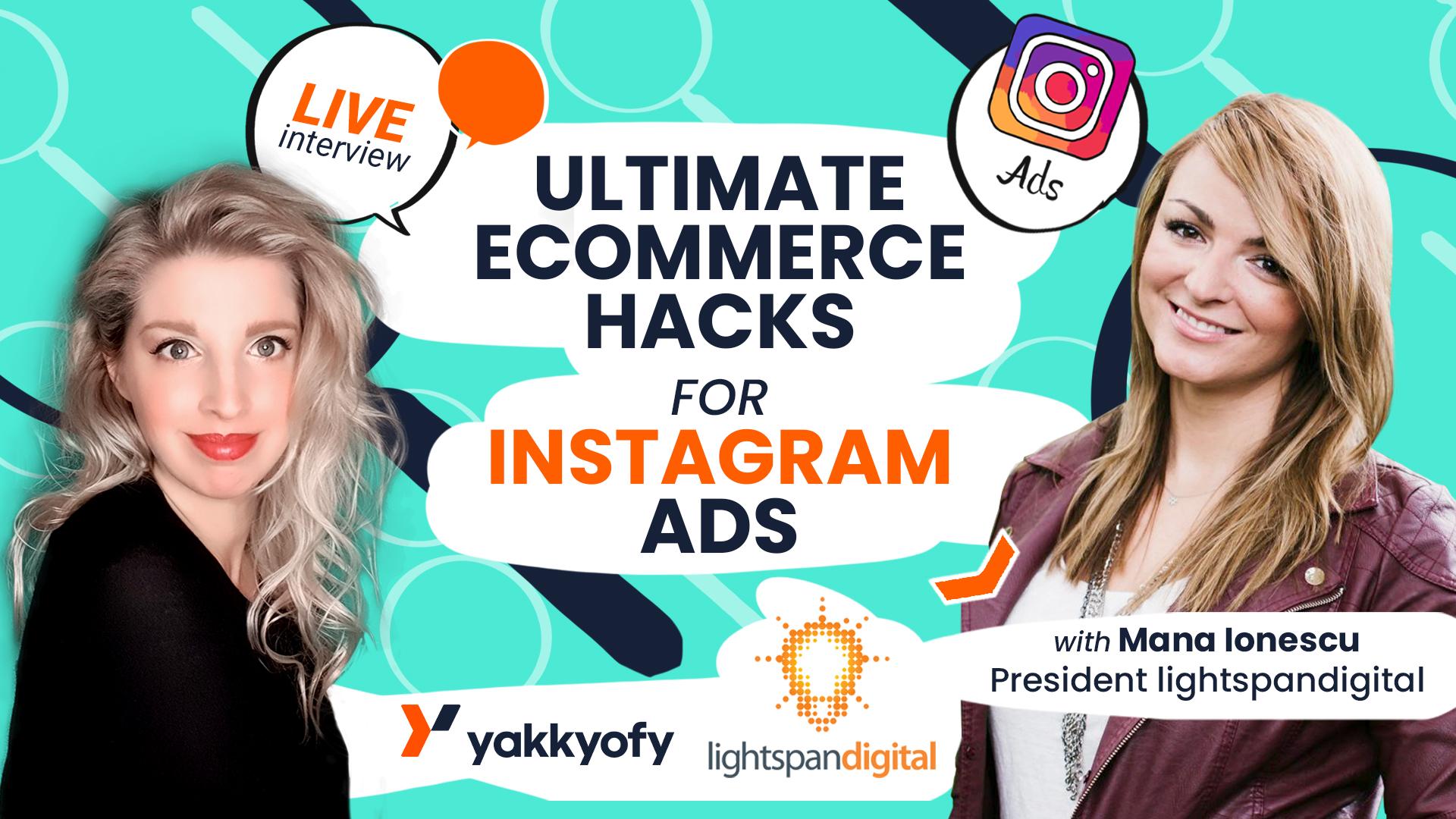 Ultimate eCommerce Hacks for Instagram Ads